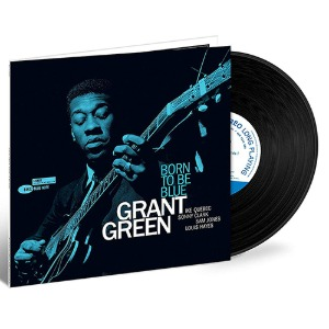 Grant Green - Born To Be Blue [Limited Edition, 180g LP, Gatefold]