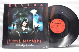 Various - Elvira Presents Vinyl Macabre-Oldies But Ghoulies(Vol.1) ㅡ 중고 수입 오리지널 아날로그 LP